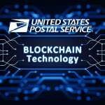 The U.S. Postal Service applied for a patent that will use blockchain to strengthen digital trust