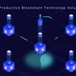 How Can You Establish Productive Blockchain Technology Solution?