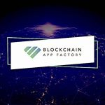 Blockchain App Factory Launches Support Solution
